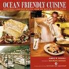Ocean Friendly Cuisine Cookbook
