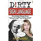 Dirty Sign Language Slang Book