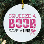 Squeeze a Boob Breast Cancer Awareness Christmas Ornament
