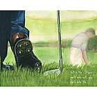 Golf is Life Fine Art Print