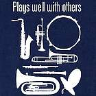 Plays Well with Others Instrument T-Shirt
