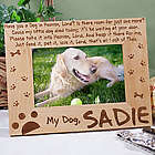 Have You a Dog in Heaven Wood Picture Frame