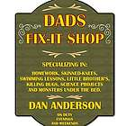 Dad's Fix It Shop Sign