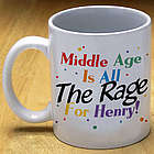Middle Age Birthday Coffee Mug
