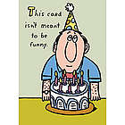Meant to be Funny Birthday Card