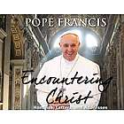 Encountering Christ Pope Francis CD