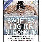 Swifter, Higher, Stronger Book - Updated Edition