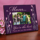 Personalized You're the Best Frame