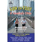Fun on Foot in America's Cities