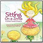 Sitting on a Zinnia and Other Sweet Dreams Book