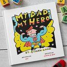 My Dad, My Hero Personalized Children's Book