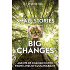 Small Stories Big Changes Book