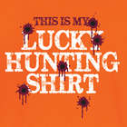 Lucky Hunting T-Shirt