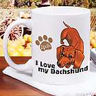 I Love My Dachshund Personalized 11-Ounce Mug