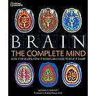 Brain The Complete Mind Hardcover Book