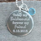 Today my Bridesmaid Personalized Necklace