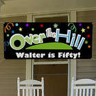 Over the Hill Personalized Birthday Party Banner