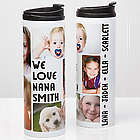 Five Photo Loving Message Personalized Travel Tumbler