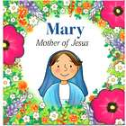 Mary Mother of Jesus Children's Book