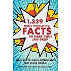 1,339 Quite Interesting Facts to Make Your Jaw Drop Book