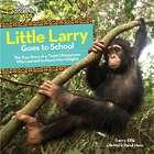 Little Larry Goes to School Children's Book