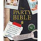 The Party Bible - The Good Book for Great Times Planning Guide