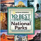 The 10 Best of Everything National Parks Book