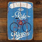 I Want to Ride my Bicycle Tin Sign