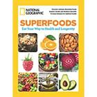 National Geographic Magazine: Superfoods Special Issue