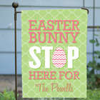 Easter Bunny Stop Here Personalized Garden Flag