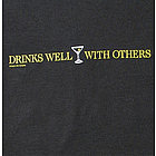 """Drinks Well With Others"" T-Shirt"