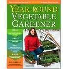 Year-Round Vegetable Gardener - Grow Your Own Food 365 Days