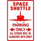 Space Shuttle Parking Sign