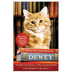Dewey - The Small-Town Library Cat Who Touched the World