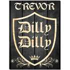 Dilly Dilly Crest Personalized Beer Wood Sign