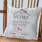Home is Wherever I'm with You Personalized Throw Pillow