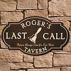 Last Call Custom Wood Signature Series Pub Sign