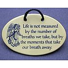 The Moments that Take Your Breath Away Ceramic Plaque