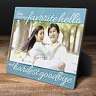 Favorite Hello Hardest Goodbye Photo Display