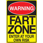 Warning Fart Zone Tin Sign