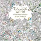 Tropical World Coloring Book