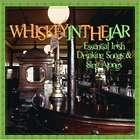 Whiskey in The Jar - Essential Irish Drinking Songs CD