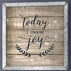 Today I Choose Joy Framed Wood Art in Metal Frame