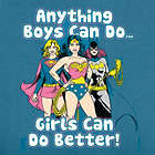 Anything Boys Can Do T-Shirt with Super-Heroine Image