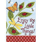 Enjoy the Little Things House Flag