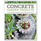 Concrete Garden Projects - Easy & Inexpensive Features Book