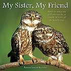 My Sister, My Friend Book