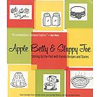 Apple Betty and Sloppy Joe Cookbook