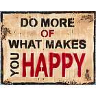 Do What Makes You Happy Metal Sign