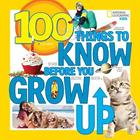 100 Things to Know Before You Grow Up Book